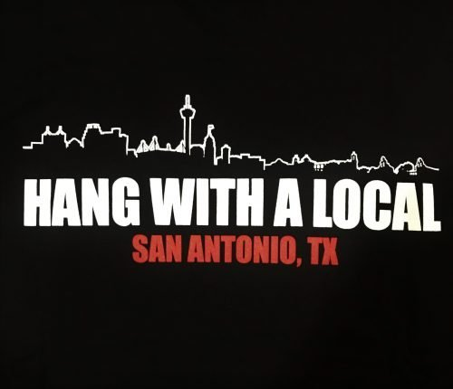 San Antonio Skyline above Hang With a Local Slogan